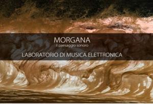 Morgana | Il paesaggio sonoro – Laboratorio di musica